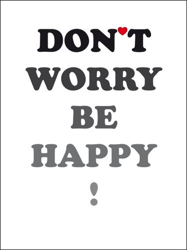 Poster Don´t worry be happy